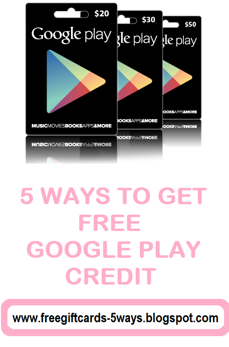 How To Get Free Google Play Credit In 2020 Google Play Gift Card Free Gift Cards Google Play Codes