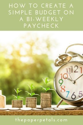 How to Create a Simple Budget on a Bi-Weekly Paycheck Pinterest - simple budget