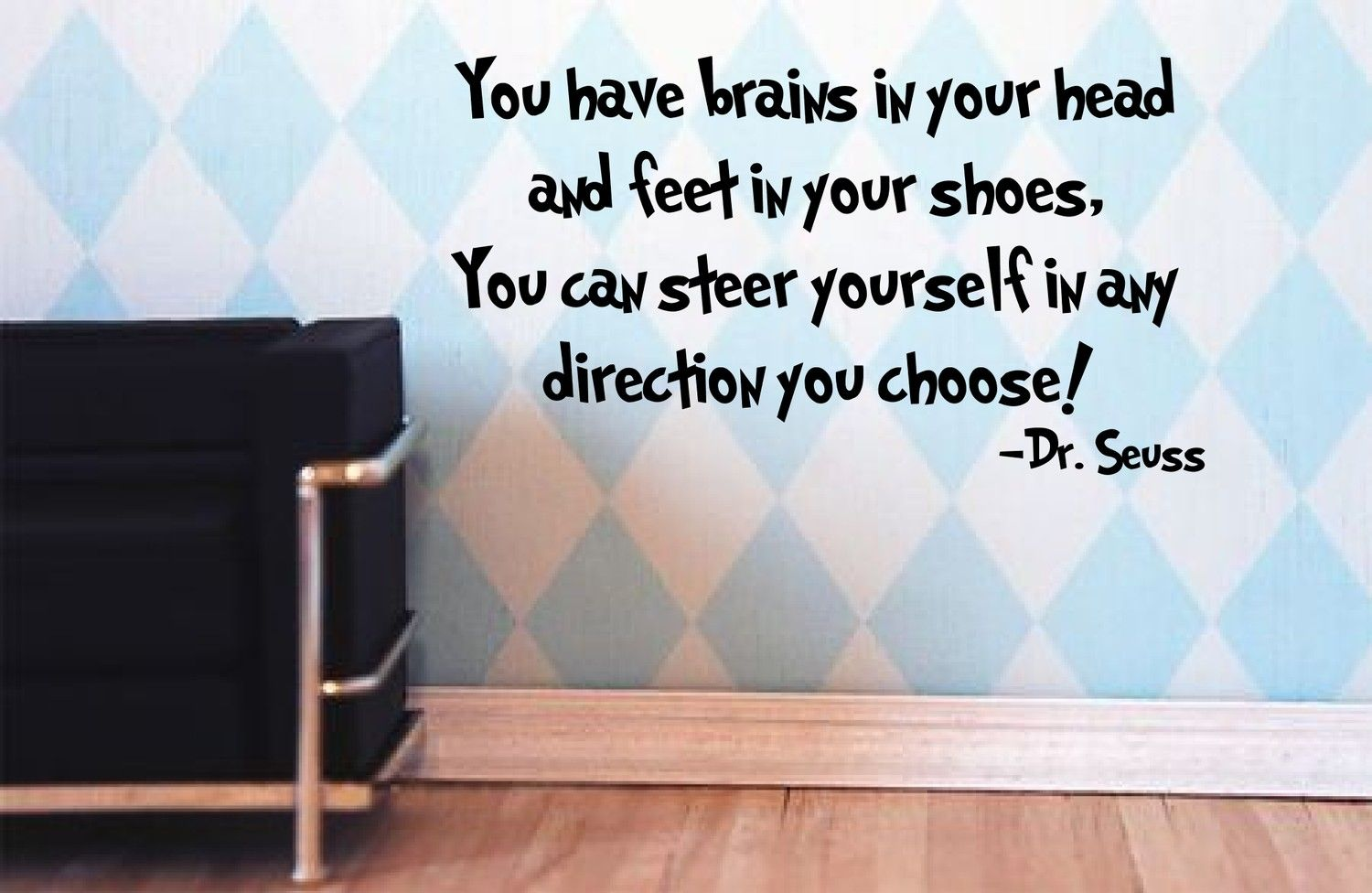 In Your Head Quotes: Dr Seuss Wall Decal 'You Have Brains In Your Head
