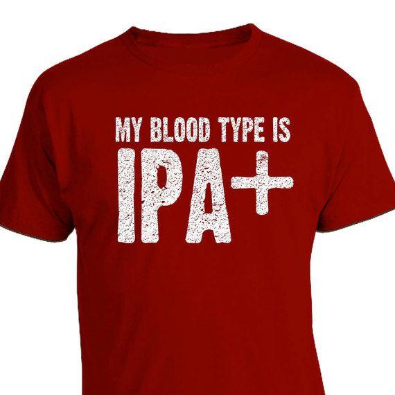 Original My Blood Type Is IPA+ Craft Beer Shirt, Bloodtype