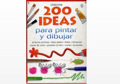 200 Ideas Para Pintar Y Dibujar Descargar Pdf Dibujos Para Pintar Libros Para Pintar Pintar
