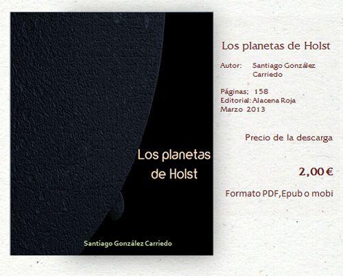 Los Planetas de Holst, de Santiago González Carriedo, en editorial Alacena Roja   Escaparate Valenciano