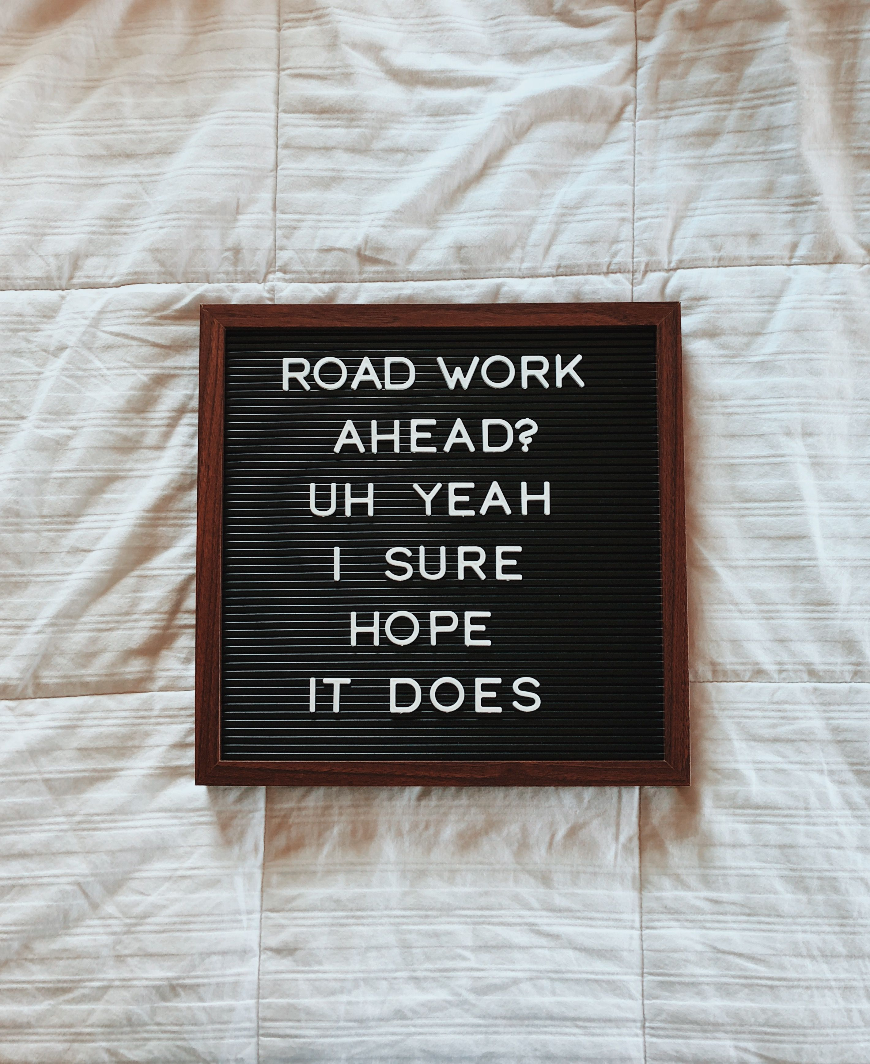 Road Work Ahead Vine Letterboard Room Decor Vine Quote Felt Letter Board Letter Board