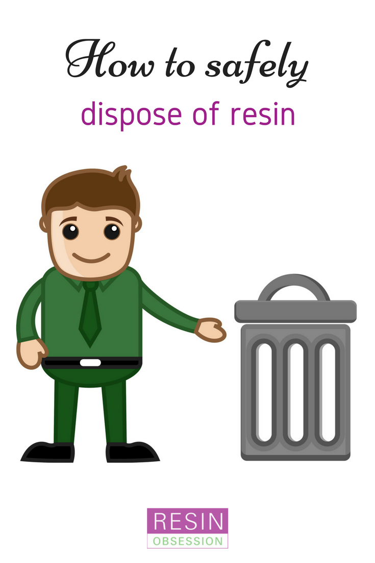 How To Dispose Of Resin How To Throw Away Resin Safely Wood Resin Jewelry Resin Resin Crafts