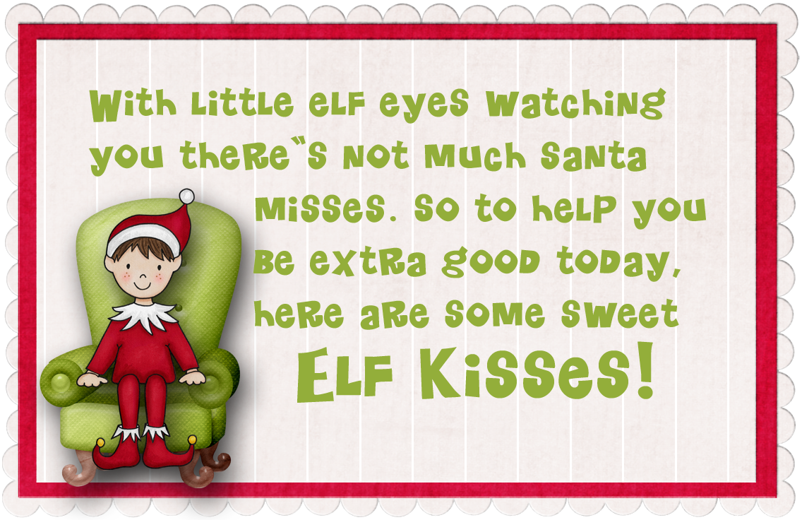 Free elf on the shelf poem you can print pack in a lunch for Elf on the shelf chocolate kiss
