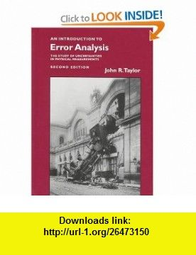 An Introduction to Error Analysis The Study of Uncertainties