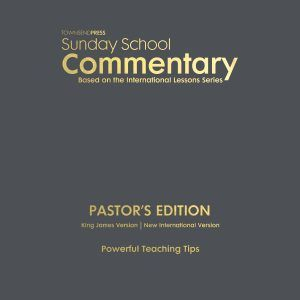 2018-2019 Townsend Press Sunday School Commentary Pastor's Edition
