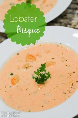 Pin by Fantabulosity - Life + Style Blog on Fantabulous Main Dishes | Pinterest | Lobster bisque ...