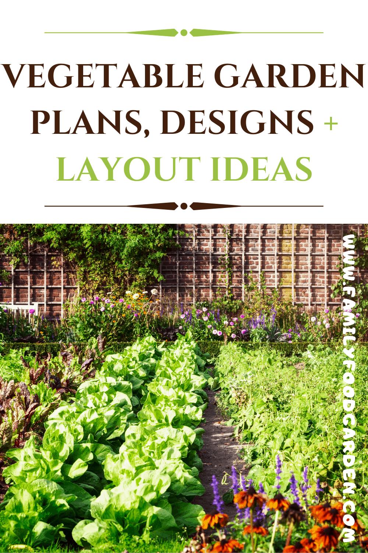 Vegetable Garden Plans Designs Layout Ideas Family Food Garden Vegetable Garden Planning Garden Planning Vegetable Garden Design