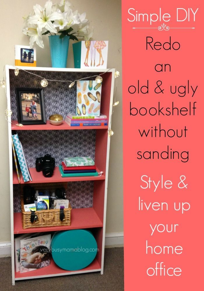 How To Redo A Bookshelf Without Sanding Diy Cheap Diy Home Decor