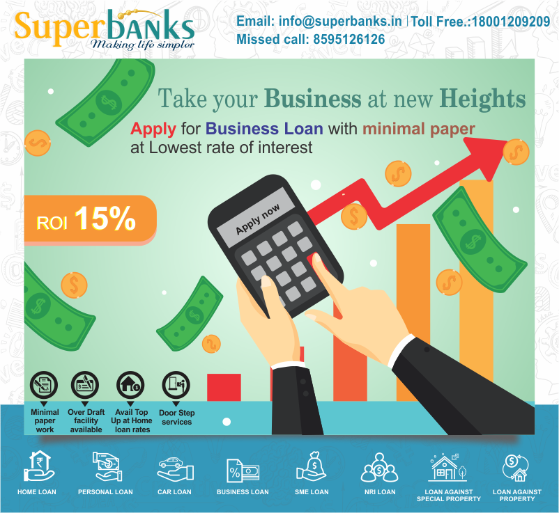 Superbanks Compare Business Loan Interest Rates Online In Delhi Ncr And Get Best Business Loan Offers At Low Emi And Lowest Processin Loan Interest Rates Business Payday Loans