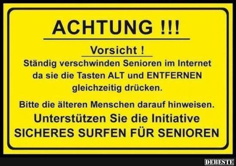 Achtung Standig Verschwinden Senioren Im Internet Lustige Bilder Spruche Witze Echt Lustig Spruche Zum Ruhestand Spruche Lustige Spruche
