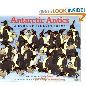 Antarctic Antics: A Book of Penguin Poems: Judy Sierra, Jose Aruego, Ariane Dewey