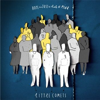 Review of Little Comets 'Hope Is Just A State Of Mind'