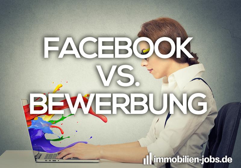 facebook vs. Bewerbung