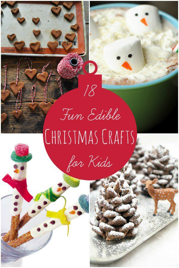 18 Fun Edible Christmas Crafts For Kids Christmas Crafts For Kids Fun Christmas Crafts Crafts For Kids