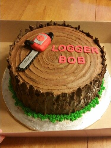 Logger Themed Birthday Cake Cakes I Ve Made In 2019