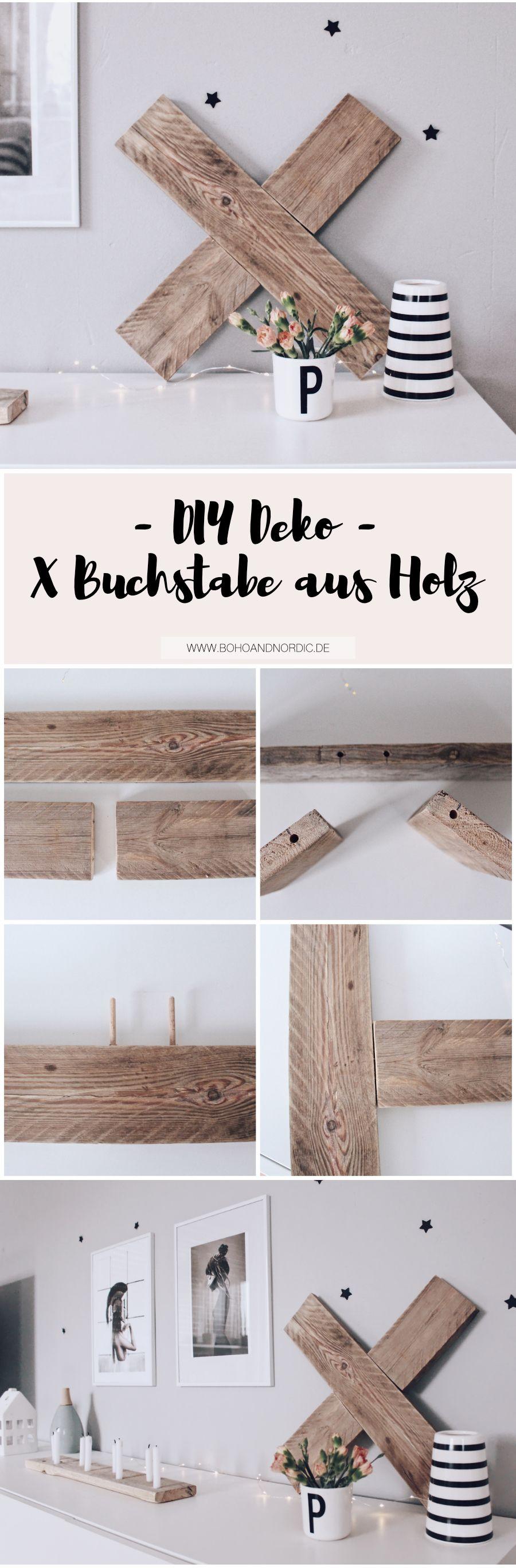 DIY Deko Aus Holz   X Buchstabe Aus Holz Selber Machen. Basteln Mit Holz.  Kreative Und Einfache Anleitung Für Dekos Und Wohnaccessoires.