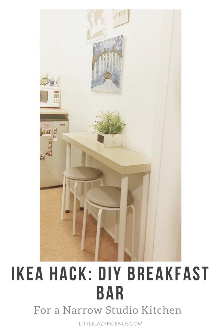 Ikea Hack Diy Breakfast Bar For A Narrow Studio Kitchen Little Lazy Friends Kitchen Bar Table Diy Breakfast Bar Bar Chairs Diy