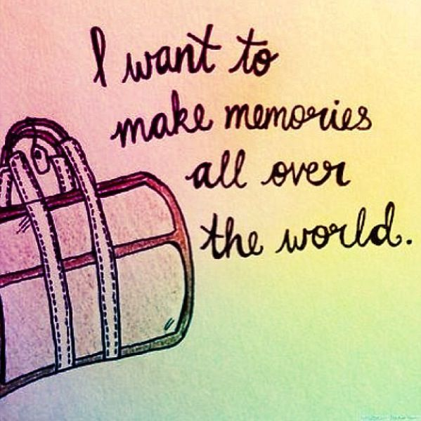 Image result for i want to make memories all over the world with you