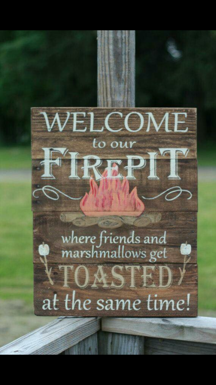 Welcome to our firepit personalized firepit by SoulspeakandSawdust - Pin By Amy Bedard On Crafty Pinterest Backyard Signs, Fire Pit