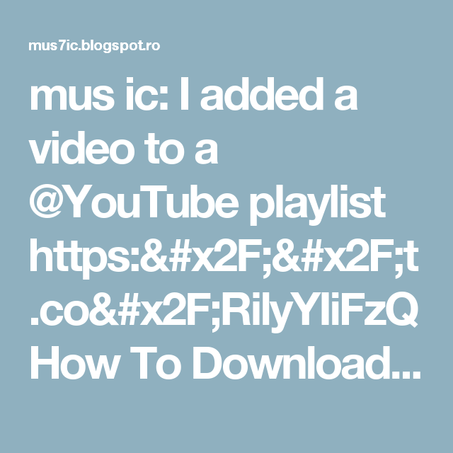 mus ic: I added a video to a @YouTube playlist https://t.co/RilyYIiFzQ How To Download Free Music to iPhone,iPad,iPod Music Library | Latest