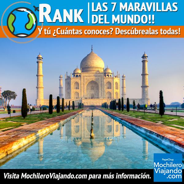 Conoce Los 7 Lugares Que Han Sido Nombrados Las 7 Maravillas Del Mundo Moderno Seguramente Te Sorprenderás Viaje Guía Travel Travel Taj Mahal Landmarks