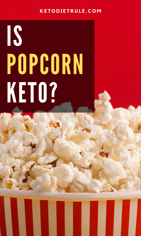 can i eat popcorn on the keto diet