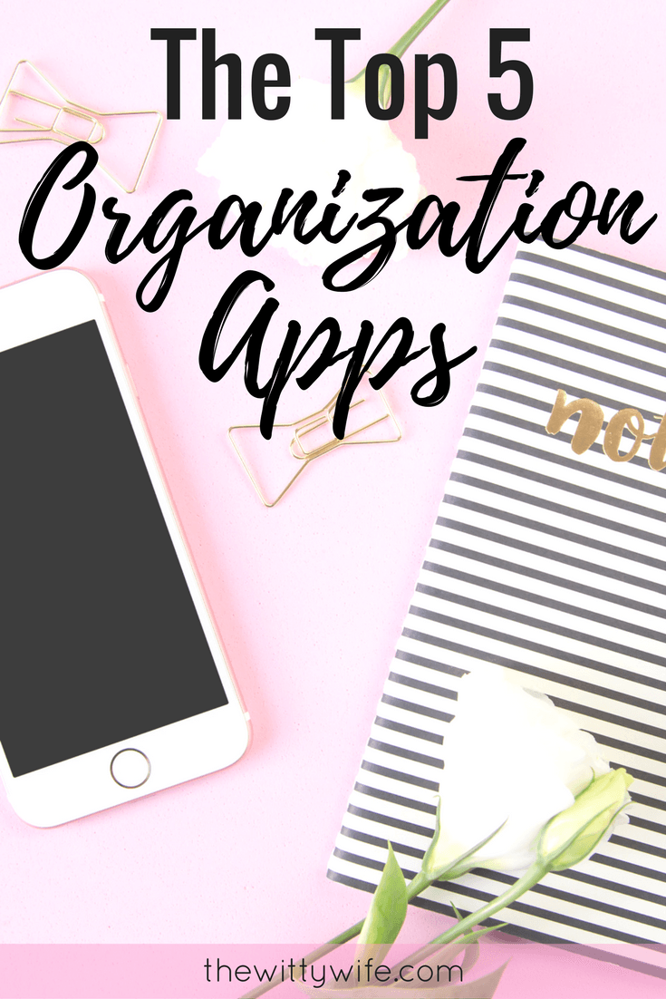 The Top 5 Organization Apps You Need In Your Life