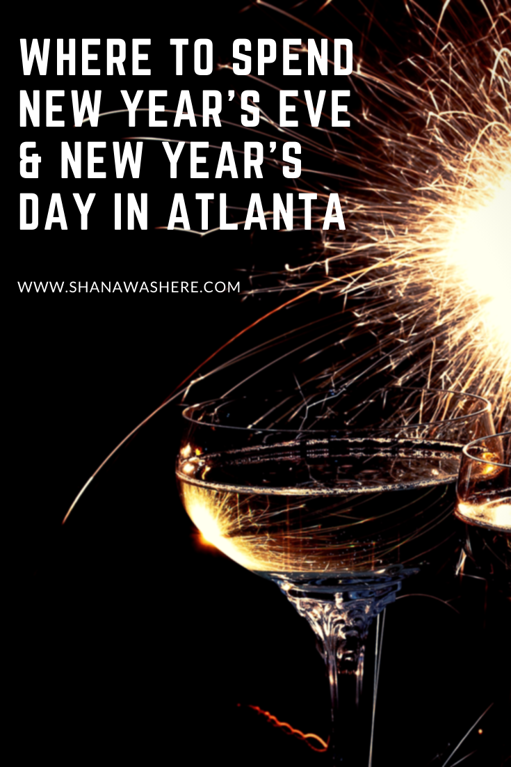 Where to Spend New Year's Eve & New Year's Day in Atlanta ...