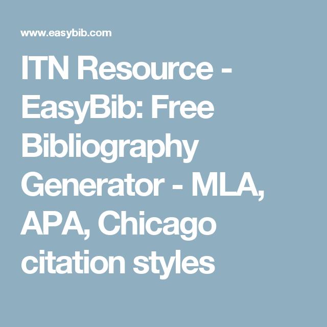 itn resource easybib free bibliography generator mla apa