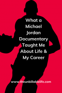 7 Lesson Thi Non Basketball Fan Learned From Watching The Michael Jordan Documentary That You Can Apply To Your Life And Career Too Unbillable Documentarie Change Essay On