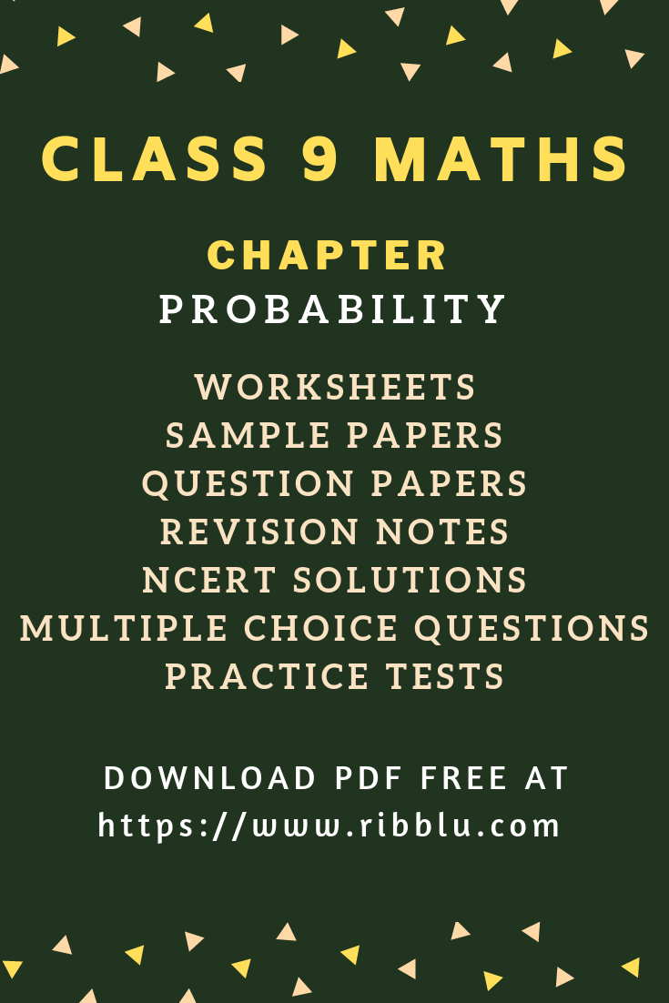 Cbse Class 9 Maths Chapter Probability Sample Papers Ncert Solutions Worksheets And Questions Probability Worksheets Sample Paper Studying Math [ 1102 x 735 Pixel ]