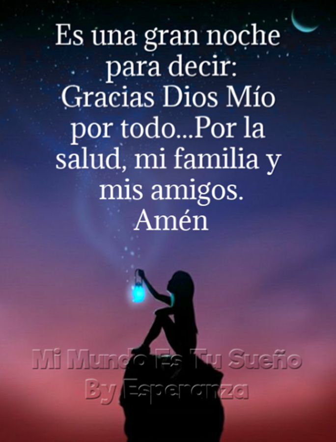 Pin De Zulmilla En Buenas Noches Gracias Dios Noche Buenas Noches