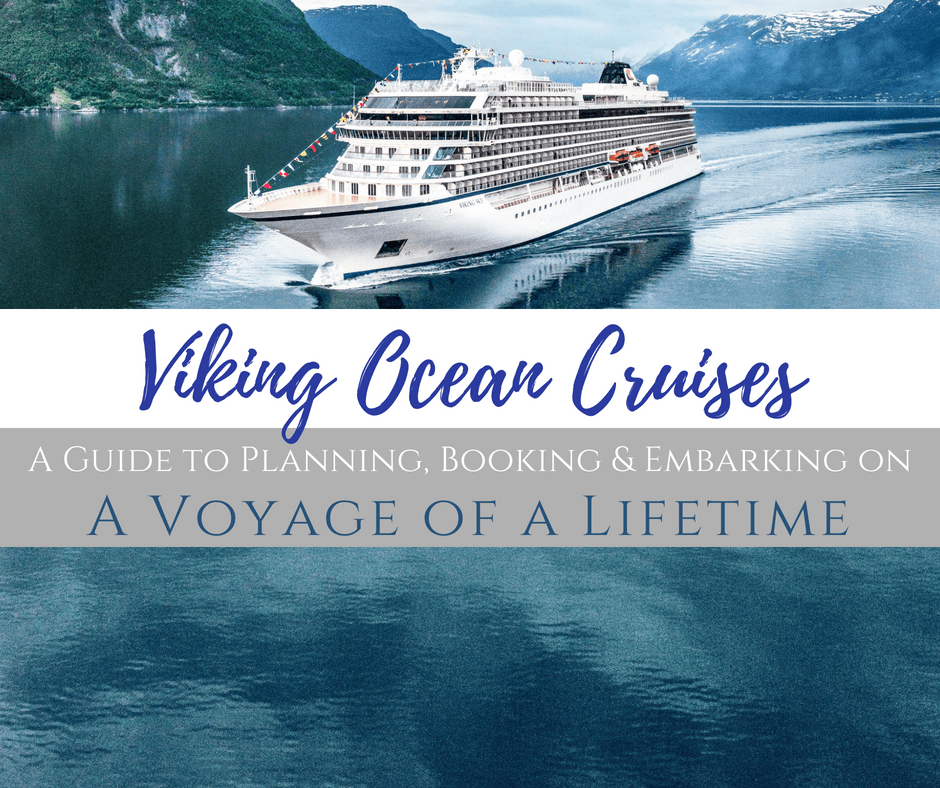 Viking Ocean Cruises A Guide For Planning A Voyage Of A Lifetime Viking Ocean Cruise Ocean Cruise Viking Cruises Rivers