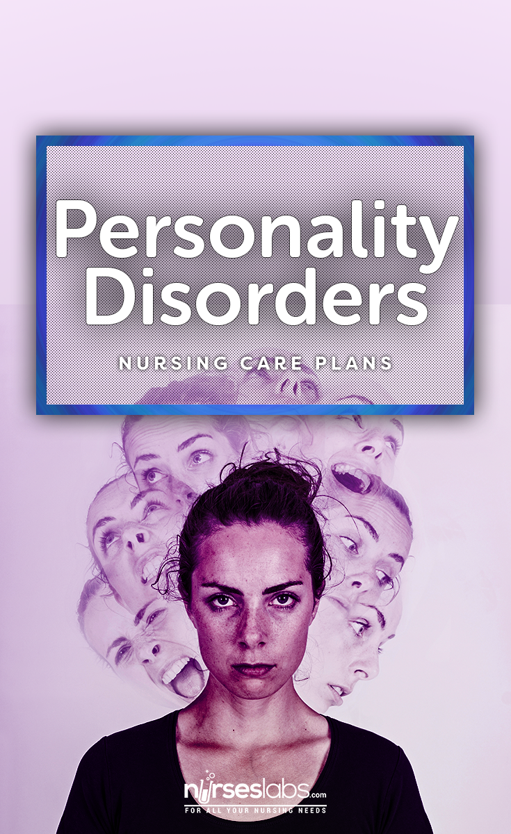 4 Personality Disorders Nursing Care Plans Nursing care