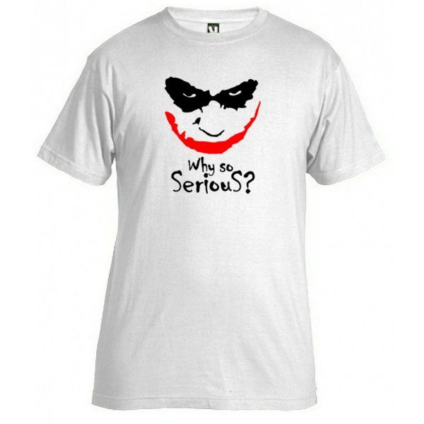 Why so serious? T-shirt. Camiseta Why so serious.