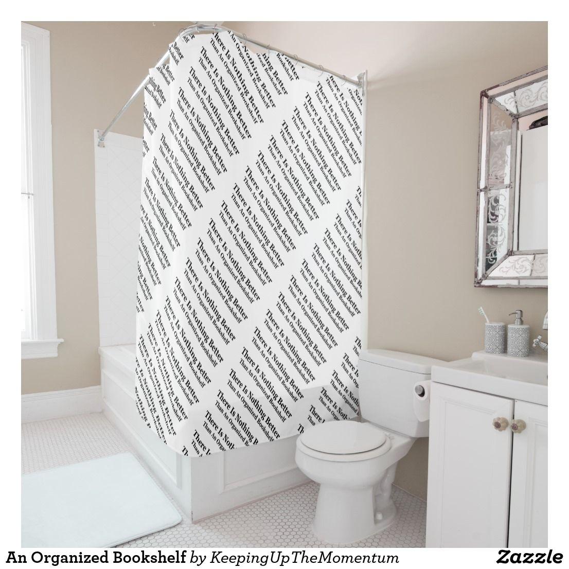 An Organized Bookshelf Shower Curtain Zazzle Com Blue Shower