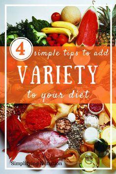 What exactly does it mean to have a balanced or varied diet? And how do you know if your diet has enough variety? Click through for my 4 simple tips AND get your FREE checklist! Kaitlyn @ SimplifyingNutrition.com