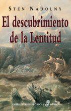 El Descubrimiento De La Lentitud 2ª Ed Sten Nadolny 9788435005388 Leer Libros Lectura