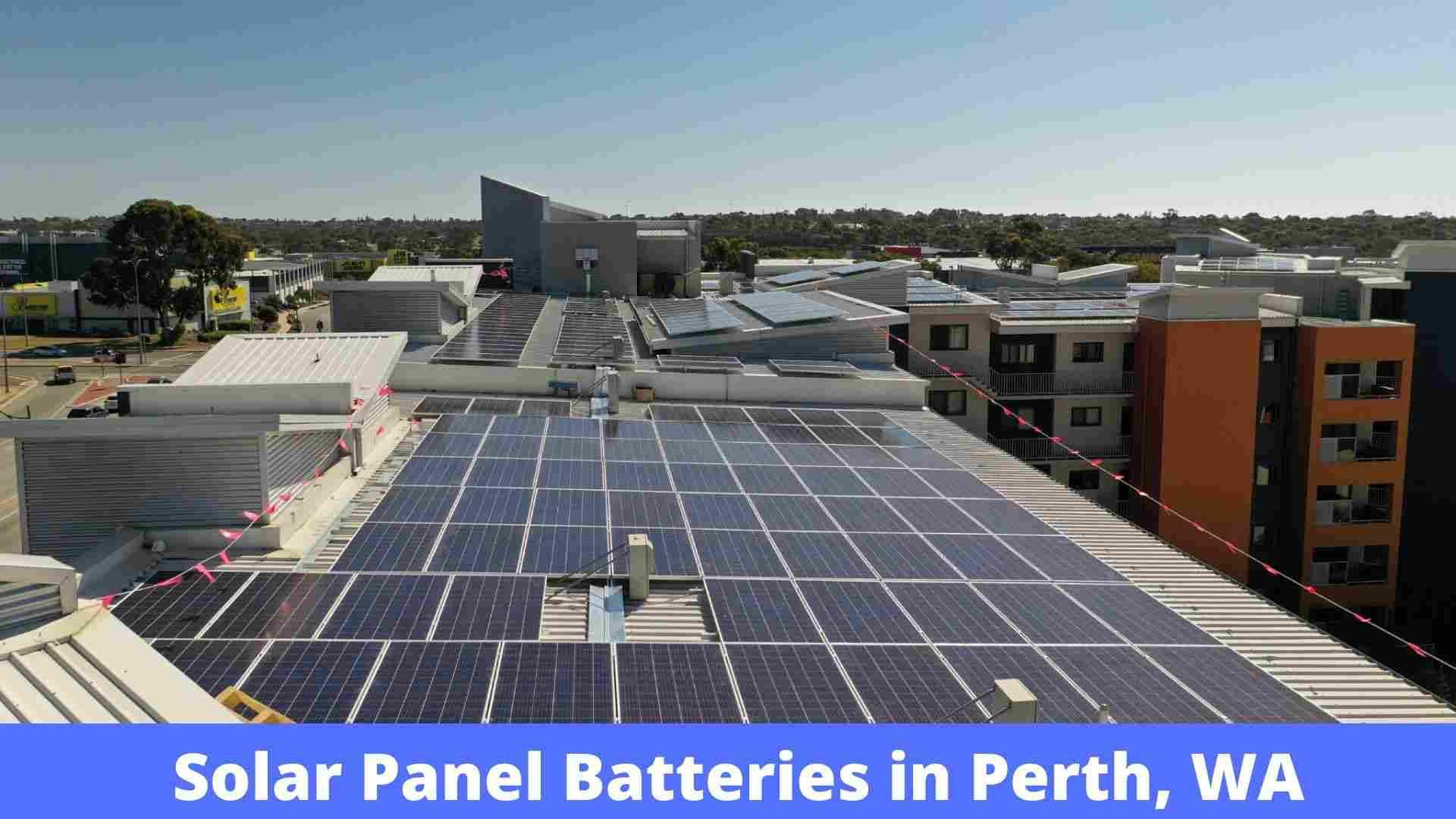 Solar Panel Batteries Installation In Perth Wa Solar Panels Solar Panel Cost Solar Power System