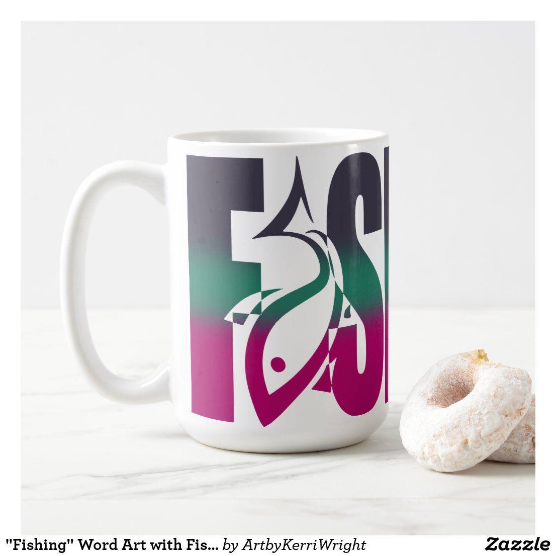 Fishing Word Art With Fish Outline Coffee Mug Zazzle Com In 2020 Fish Outline Word Art Mugs