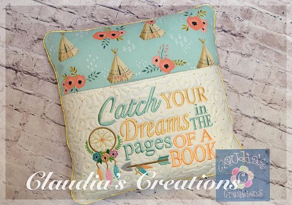 Dream Catcher Embroidery Saying Design, Catch your dream in the pages of a book Reading Pillow Saying