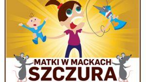 Matki w Mackach @Super-Fi Polska