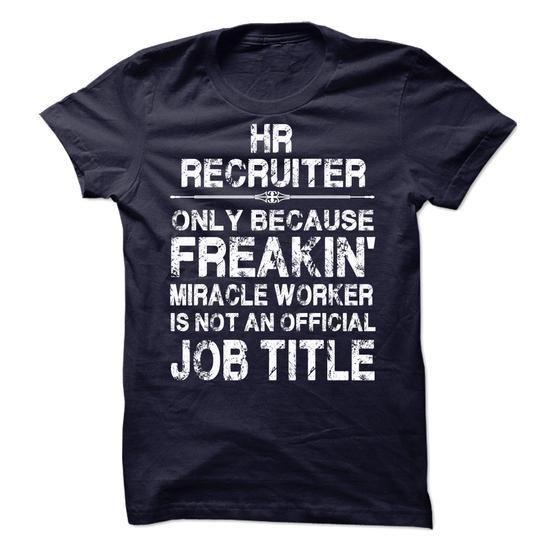 HR Recruiter T-Shirt Hoodie Sweatshirts aiu