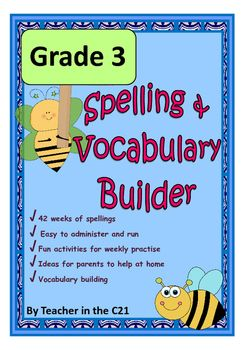 Grade 3 – Spelling and Vocabulary Builder {Activities for 8 year olds} This  pack is created with the busy teacher in mind and will ensure children make  ...