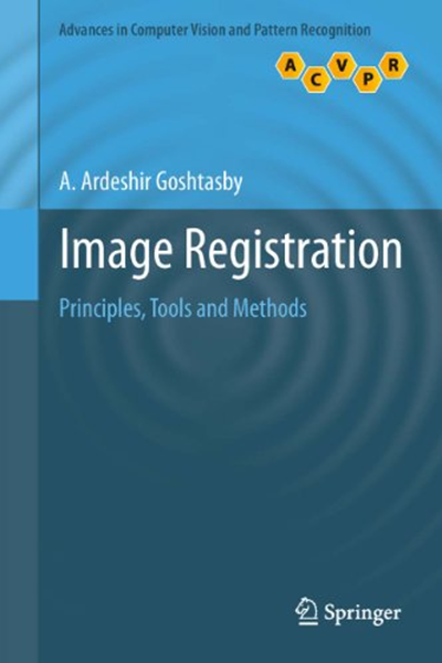 2012 Image Registration Principles Tools And Methods Advances