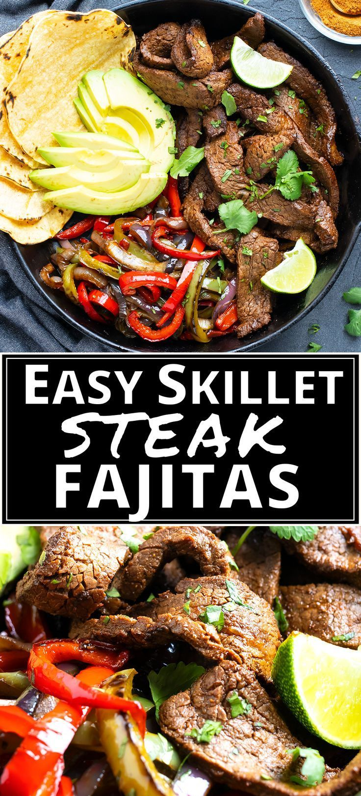 Easy Skillet Steak Fajitas Recipe - Evolving Table #steakfajitarecipe