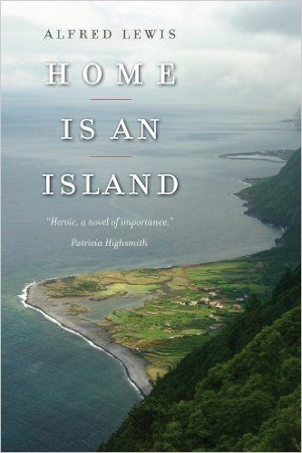 Home Is an Island: A Novel (Portuguese in the Americas Series): Alfred Lewis, Devin Nunes: 9781933227368: Amazon.com: Books