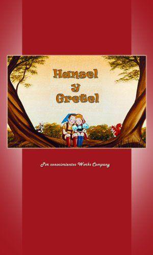 Hansel y Gretel (Spanish Edition) by Knowledge Works Company, http://www.amazon.com/gp/product/B00B9EKJ9I/ref=cm_sw_r_pi_alp_v7Qfrb067AHDV